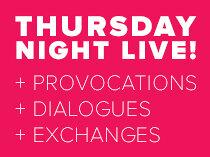 Thursday Night Live!